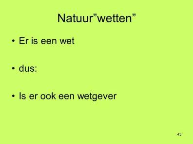 Grappig voorbeeld van regressie op een christelijke website (http://slideplayer.nl/slide/2006141/0)  Wie schiep de wetgever, enz.?